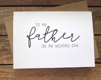 To My Father on My Wedding Day Card | Father of the Bride Card | Folded A6 Card & Envelope