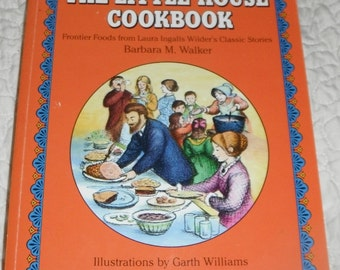 The Little House Cookbook by Barbara M Walker Vintage Softcover Book