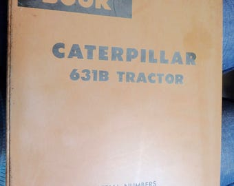 Caterpillar parts book & binder- 631B tractor- serial # 13G3489-up