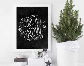 Printable Christmas Art, Christmas Chalkboard Print, Let it Snow Sign, Christmas Printable, Christmas Decoration, Holiday Decoration