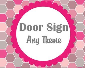 Door Sign Any Theme