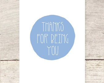 Thanks For Being You greeting card