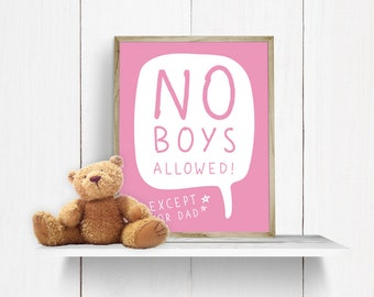 No Boys Allowed || Printable Wall Decor || Minimalist Print || Girl Decor || Girl Room Decor Print || Gallery Wall || Instant Download