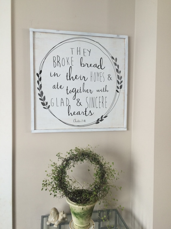 They Broke Bread Acts 246 Bible Verse Kitchen Decor