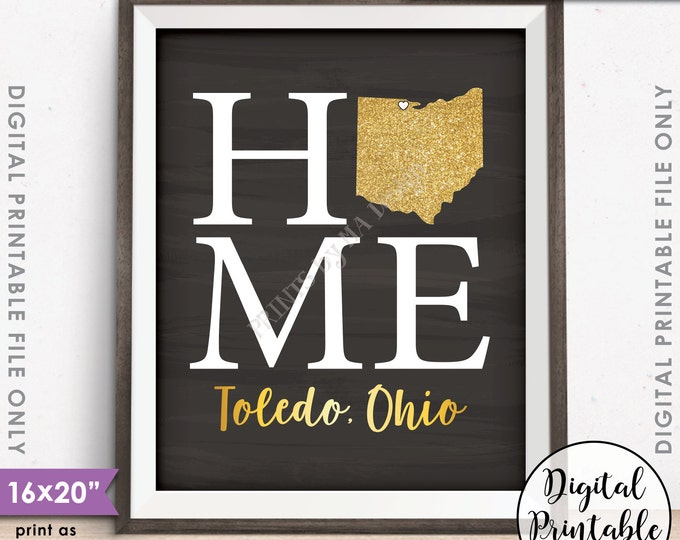 "Home Sign with State, Toledo Ohio Home Sign Decor, Home Sign Ohio, Gold Glitter, Instant Download 8x10/16x20"" Chalkboard Style Printable"