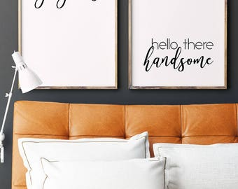 Hello There Handsome | Good Morning Gorgeous | His and Hers Signs | Bedroom Couple Print | Wedding Gift