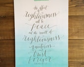 Righteousness Verse Isaiah 32:17 Hand Written Calligraphy with Watercolor Print Digital Download Size 8 x 10