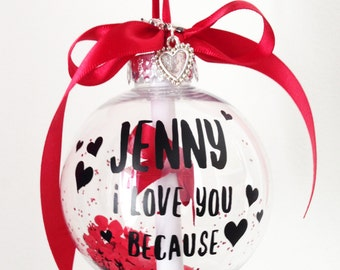 Valentines Gift, Personalised Bauble, Girlfriend Gift, Wife Gift, Husband Gift, Boyfriend Gift, Gift For Her, Gift For Him