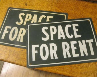 For Rent Signs, Two 1940's Tin Signs, Space For rent Tin Signs, Space For Rent Signs