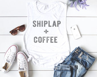 Farmhouse Tank Top, Shiplap And Coffee