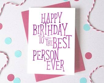 Best Person Funny Birthday Card - funny card - humorous card - card for sister - card for friend - funny quote card