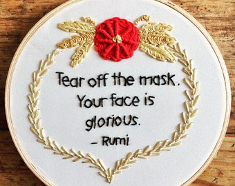 Tear off the mask - hand embroidery hoop art