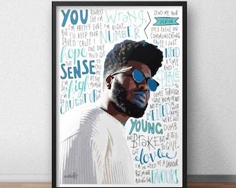 Khalid lyrics / quotes print / poster hand drawn type / typography