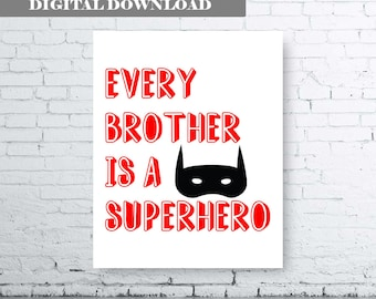 Every Brother is a Superhero - Digital Download - Superhero Printable. Brother Bedroom Art.  Boys Bedroom Art. Boys Bedroom Print. Brother
