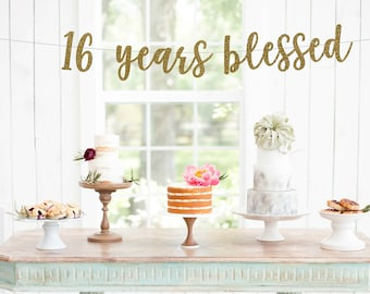 16 Years Blessed Banner   sweet 16   16th birthday party   birthday decor   custom banner   16th birthday party   party banner l Sweet 16