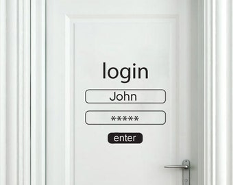 Login and Password Wall Sticker - Login and Password Door Decal - Login and Password for Home Decor with Custom Name