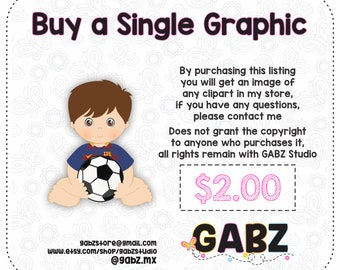 Buy a Single Graphic, Not Exclusive, Any Graphics Already in my Store, Not applicable with discount coupons. Gabz