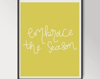 Embrace the Season Art