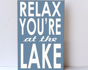 Relax at Lake, Wood Sign, Lake Decor, Wall Decor, Lake House Decor, Lake Home Decor, Beach, Nautical Decor, Lake Wall Art, Lake House Sign