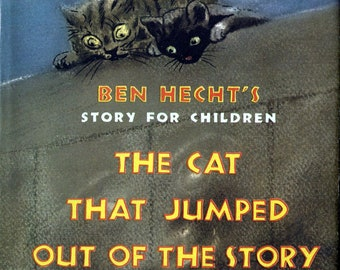 CAT that JUMPED OUT of the Story Peggy Bacon, Ben Hecht, 1947, first edition, hardcover in dust jacket