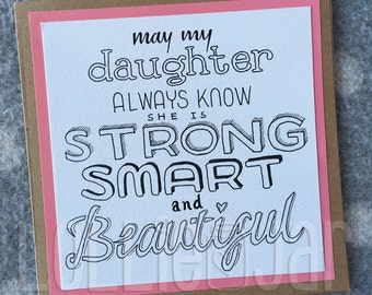 Strong, Smart, Beautiful Daughter Hand Drawn Typography Card