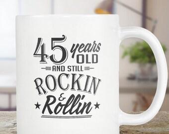 45 Birthday Mug Gift Grandpa Dad Birthday Gift Coffee Mug Tea Cup 11oz