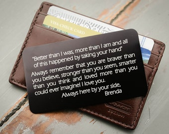 Engraved Wallet Card, Custom Wallet Insert: Valentines Day, Anniversary Gift for Him, Stocking Stuffer, Deployment Gift, Father of the Bride