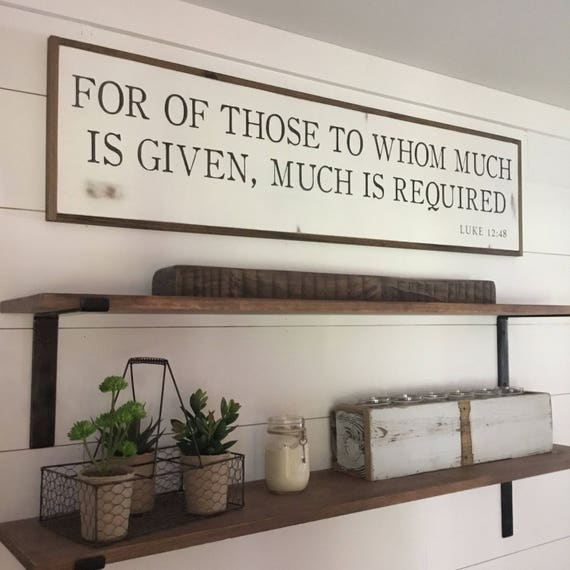 MUCH IS REQUIRED 1'X4' sign | distressed shabby chic wooden sign | painted wall art | Luke 12:48 | for of those to whom much is given