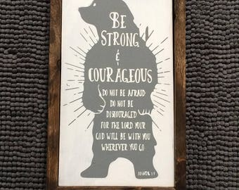 Be Strong Bible Verse Sign // Bible Verse // Bible Sign // Spiritual Sign // Be Strong and Courageous // Nursery Sign // Nursery Decor