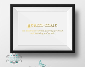 Gold Foil Grammar Definition between Your and You're 5 x 7 Print