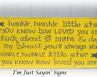 Twinkle, Twinkle Little Star Do You Know How Loved You Are? Wood Sign