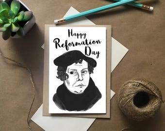 Happy Reformation Day, Martin Luther, Reformation cards, October Cards, Protestant Reformation