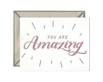 You Are Amazing encouragement congratulations letterpress card