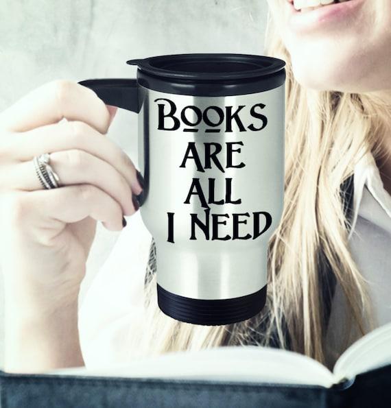 Avid reader coffee mug books are all i need travel mug gift for librarian