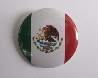 """Mexican Flag - 1.25"""" or 1.5"""" - Pinback Button - Magnet - Keychain"""