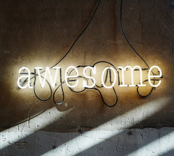 Awesome Neon Sign, Ready-made