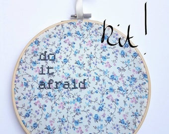 """Brave Cross Stitch KIT """"Do It Afraid"""" Embroidery 8"""" hanging mental health charity awareness gift, floral, determination, keep going, anxiety"""
