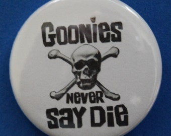 Goonies never say die 1.5 pin back button