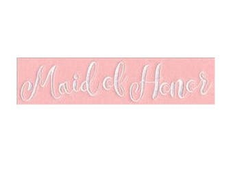 Embroidered Patch / applique - Bridal Party Maid of Honor - sew or glue on 2 x 4 inch ANY COLORS