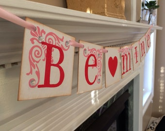 Be Mine Valentine Banner Garland Home Decor / Valentines Day / Red and Pink with Diamonds
