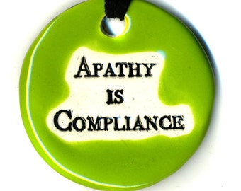 Apathy is Compliance Ceramic Necklace in Bright Green