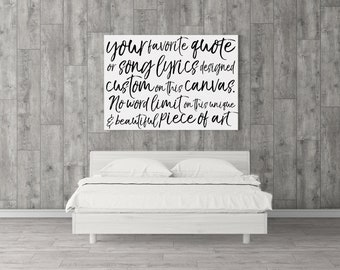 Custom Personalized CANVAS Artwork - Song Lyrics, Favorite Quote, Wedding Vows - You choose the words and the colors!
