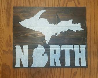 UP North Michigan Wood Sign