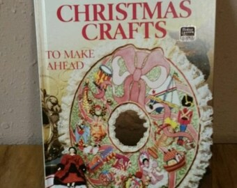 On Sale Better Homes and Gardens Hardback Book Christmas Crafts To Make Ahead 1983