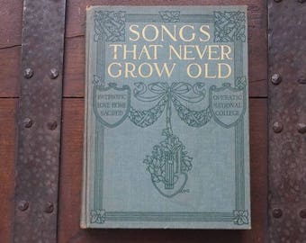 Songs That Never Grow Old, Vintage Music Opera Book
