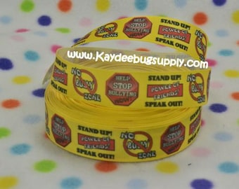 3 yards Stop Bullying  - 1 inch Printed Grosgrain Ribbon