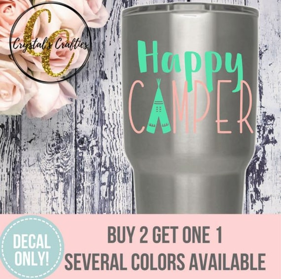 Happy camper decal etsy decals yeti decals custom yeti decals car stickers yeti stickers laptop stickers personalized decals camper from
