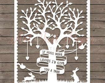 If Hugs Were Leaves Quote Printable PDF Cut Your Own Papercut Template for Personal Use