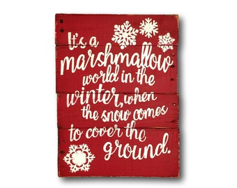 Marshmallow World In The Winter Sign- Wood Christmas Sign- Christmas Decoration- Christmas Song Quotes- Christmas Mantel Decoration