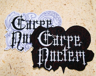 Carpe Noctem (Seize the Night!)-  Iron On Embroidery Patch MTCoffinz - Choose Size / Color